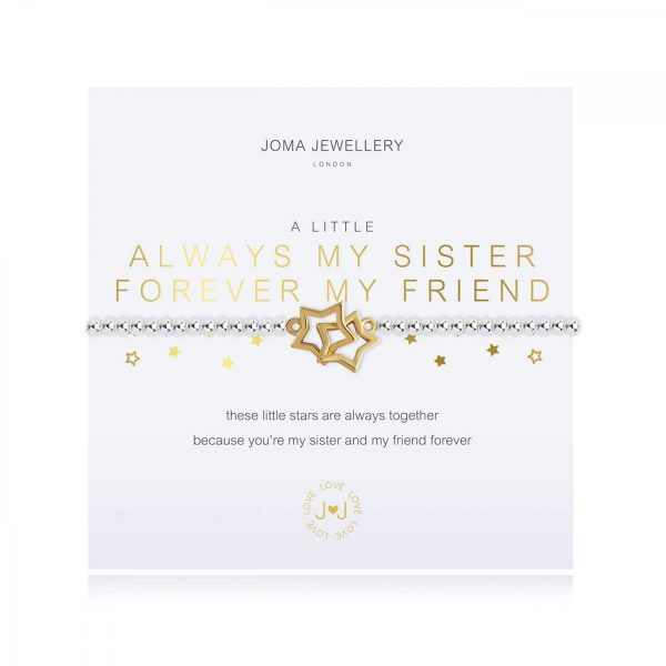 A LITTLE | ALWAYS MY SISTER FOREVER MY FRIEND | Silver | Bracelet | 17.5cm stretch